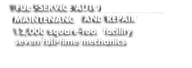 Full-service auto maintenance and repair 12,000 square-foot fac